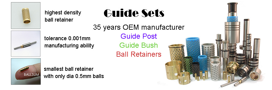 ballsum, guide sets,guide bush,guide post,ball retainer